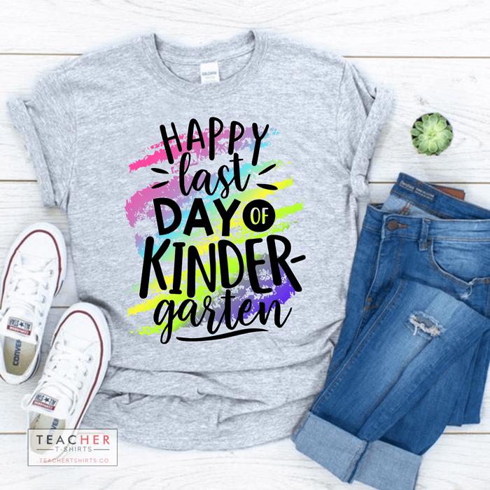 happy last day of kindergarten school's out teacher t-shirt