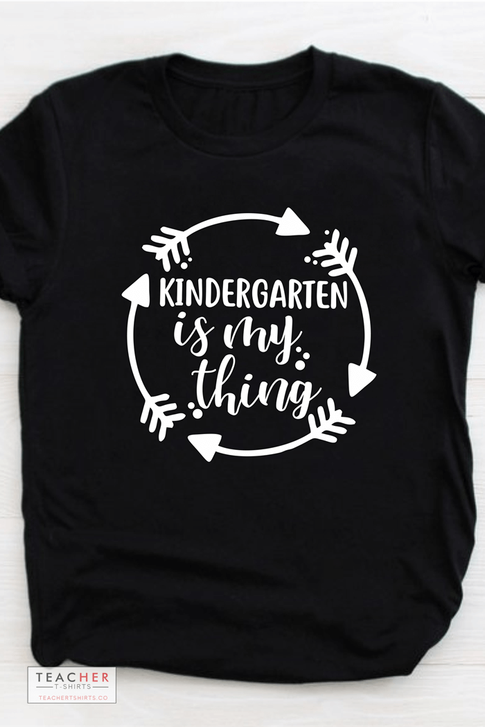 kindergarten is my thing teacher t-shirts