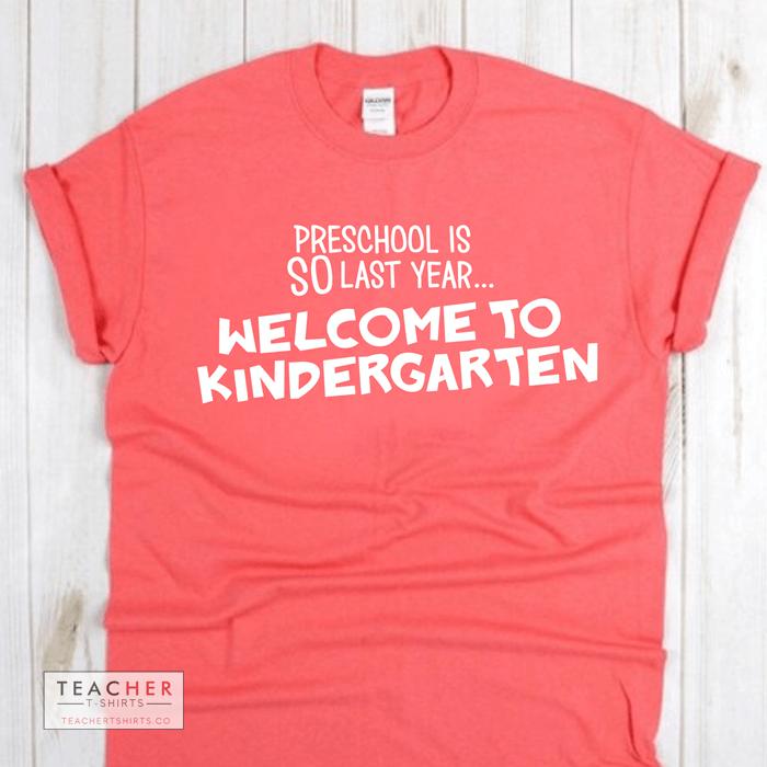 welcome to kindergarten funny teacher t-shirt