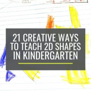 How to teach 2D shapes in kindergarten - Creative Ways to Make Teaching 2D Shapes Happen