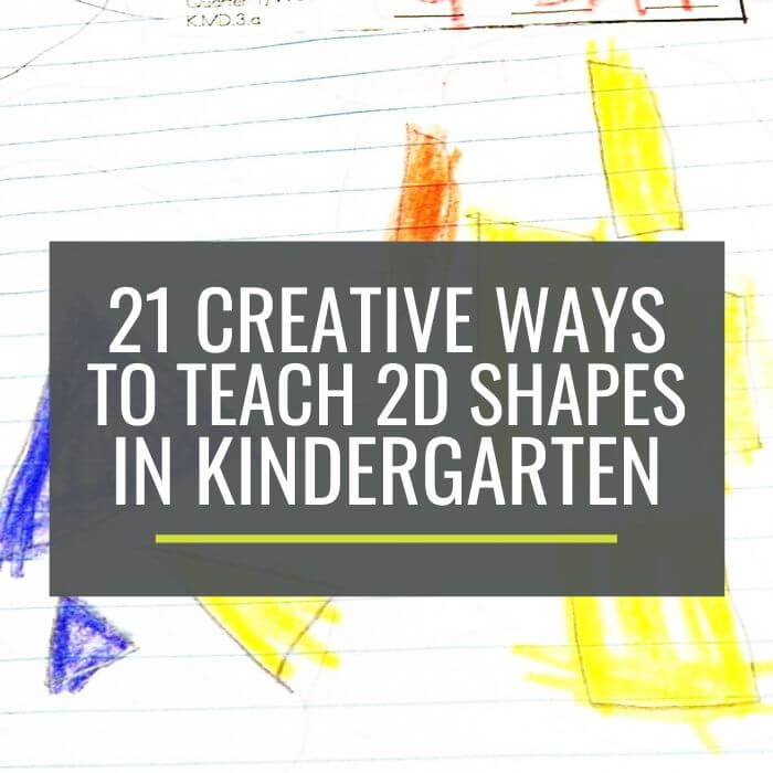 How to teach 2D shapes in kindergarten - 27 Creative Ways to Make Teaching 2D Shapes Happen