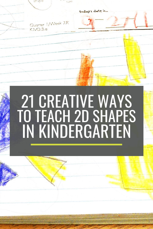 21 Creative Ways to Teach 2D Shapes in Kindergarten