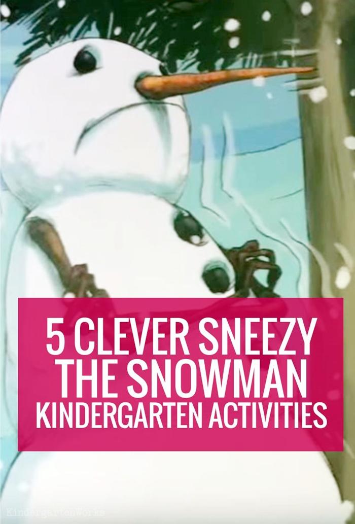Sneezy the Snowman Kindergarten Activities