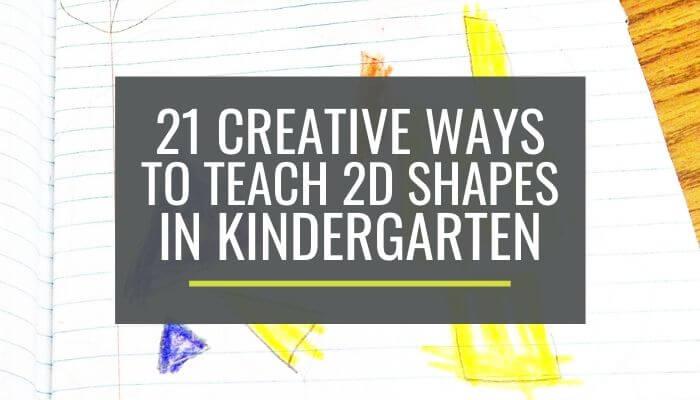 teaching 2D shapes in kindergarten