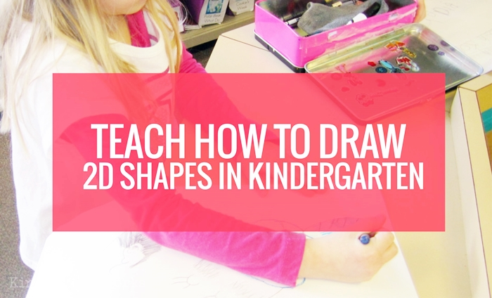 Teaching how to draw 2D shapes in kindergarten