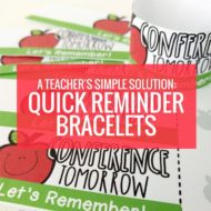 For the teacher - Quick Reminder Bracelets