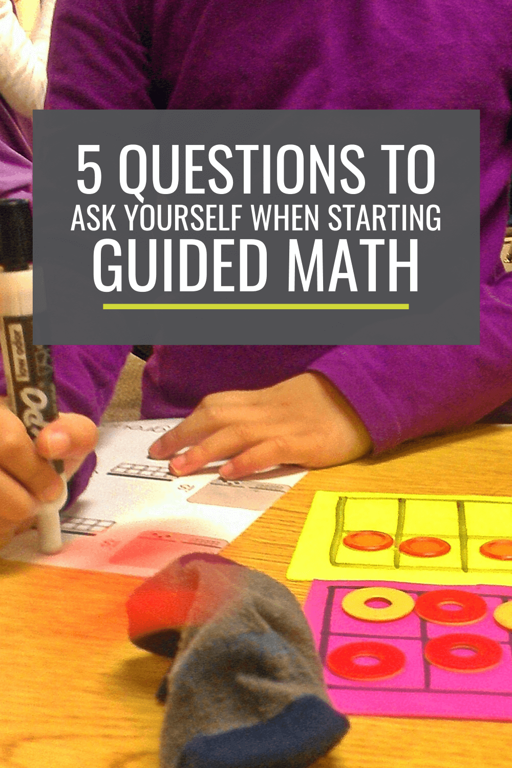 5 Questions to Ask Yourself When Getting Started With Guided Math