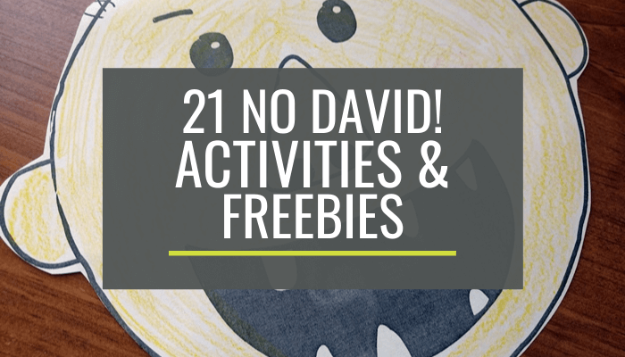 21 No David Activities and Quick Freebies for Kindergarten and First Grade