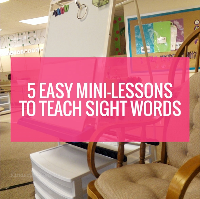 5 Easy Mini Lessons To Teach Sight Words