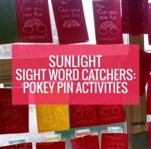 Sunlight Sight Word Catchers - Pokey Pin Activities for Kindergarten