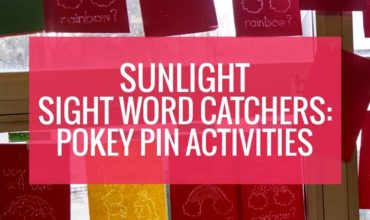 Sunlight Sight Word Catchers – Pokey Pin Activities