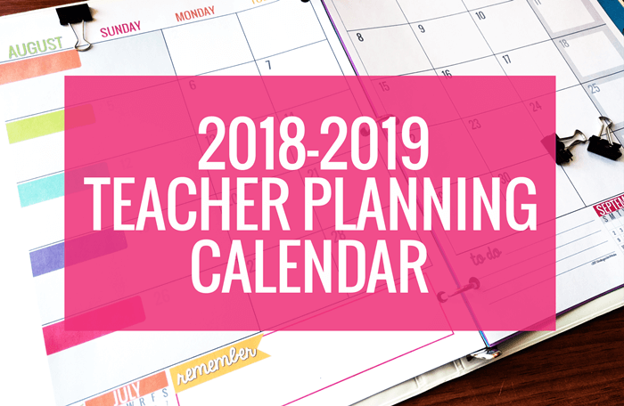 2018-2019 Printable Calendar Template Teacher Planning - Two Page Spread Binder Layout