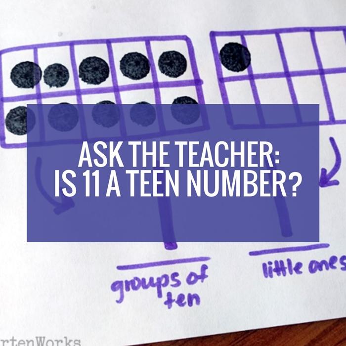 Ask the kindergarten teacher: Is 11 a teen number?
