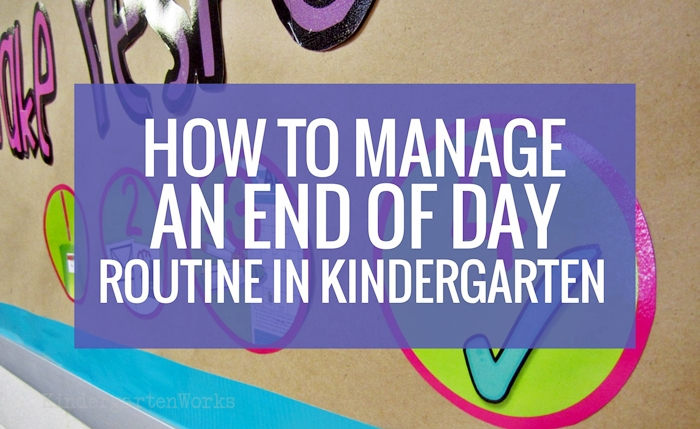 How to Manage an End of Day Routine in Kindergarten