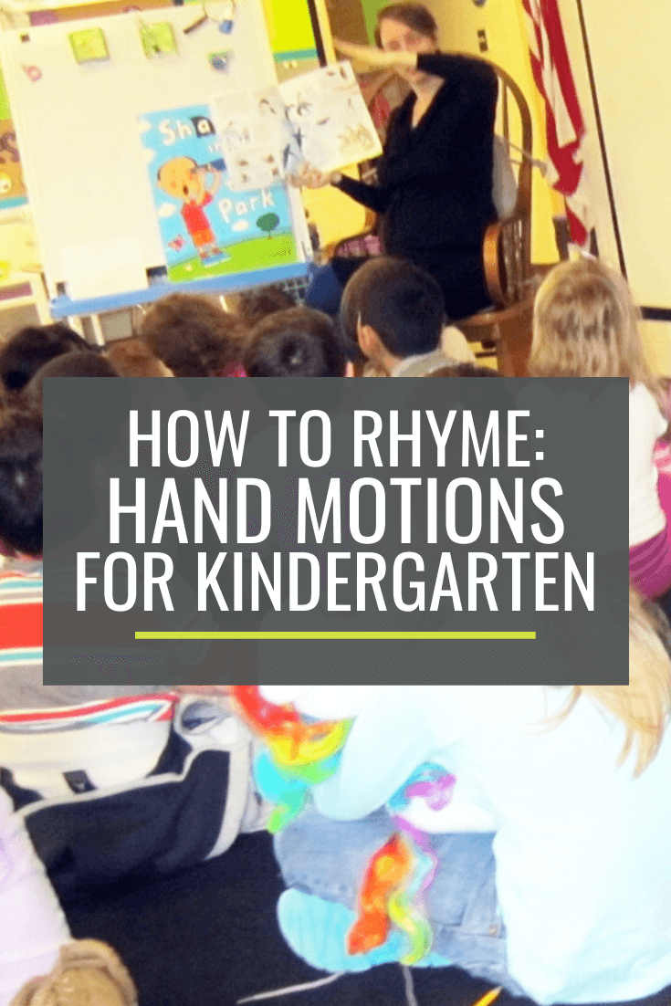 How to Rhyme: Hand Motions for Kindergarten