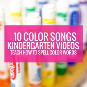10 Color Songs Videos (for kindergarten) to teach how to spell color words
