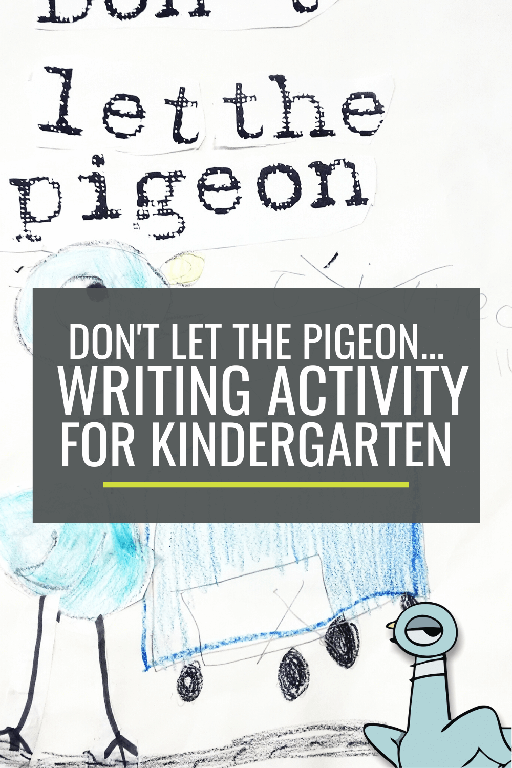 Don't Let the Pigeon… Extension Writing Activity