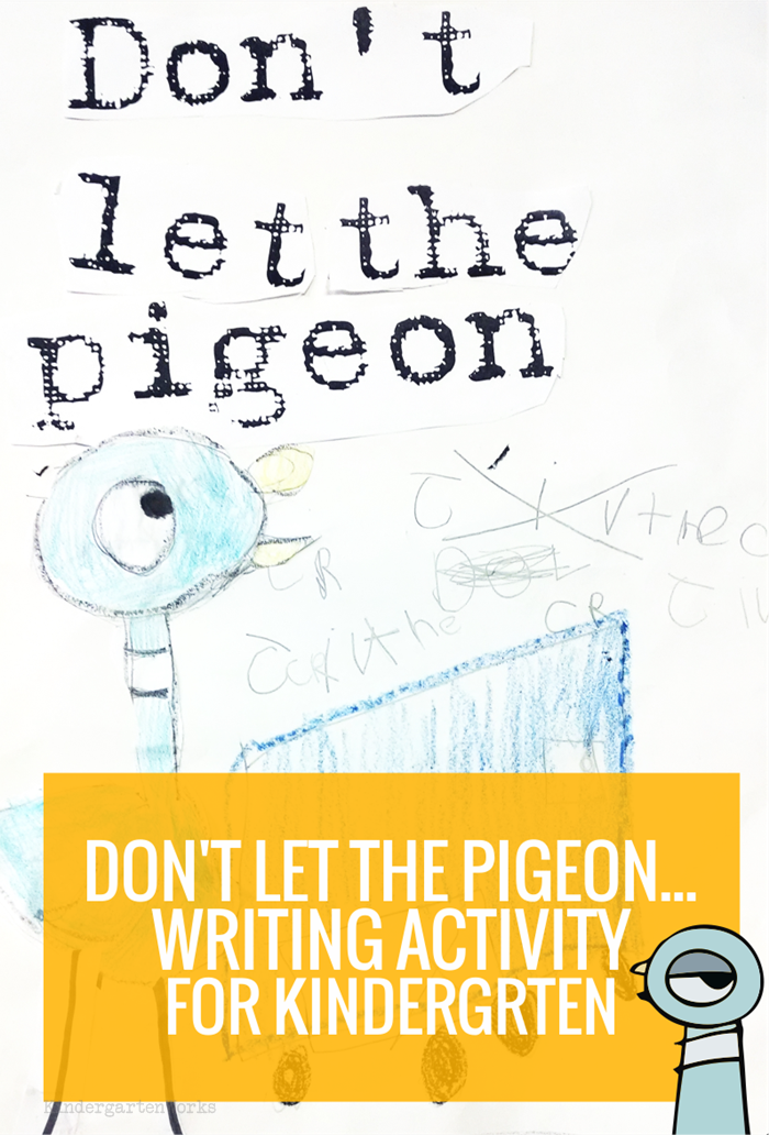 Don\'t Let the Pigeon... Extension Writing Activity