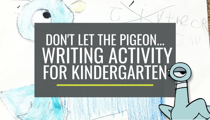 Don't Let the Pigeon... Extension Writing Activity