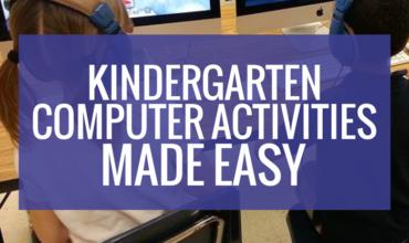 Kindergarten Computer Activities - set up thats easy