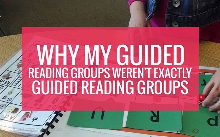 Why my guided reading groups weren't exactly guided reading groups