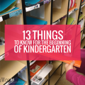13 Things to Know for the Beginning of Kindergarten