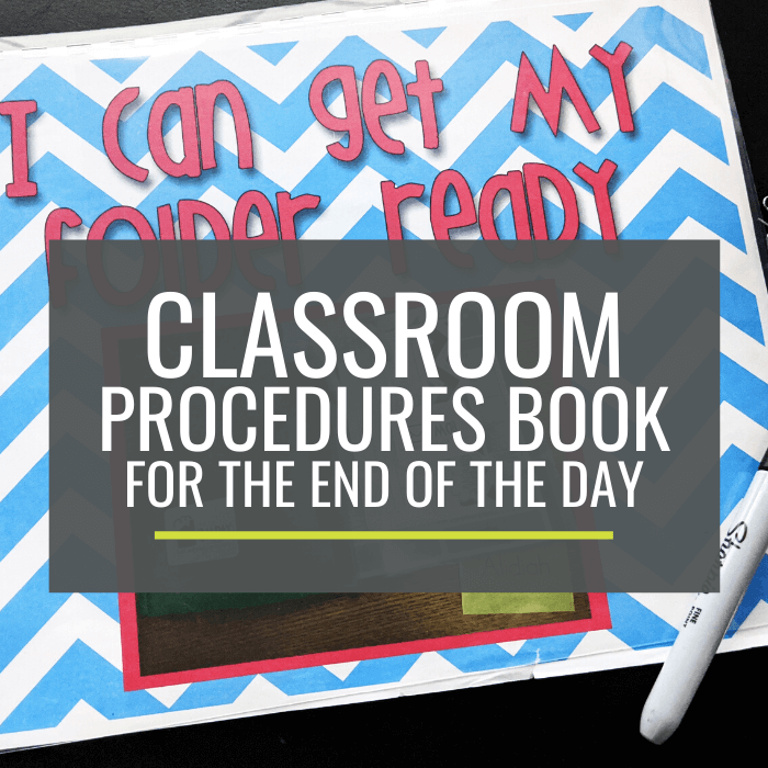 Classroom Procedures Book for the End of the Day for Kindergarten