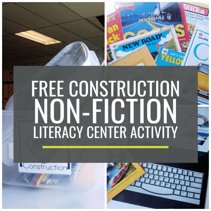 Construction Non-fiction Literacy Center Activity