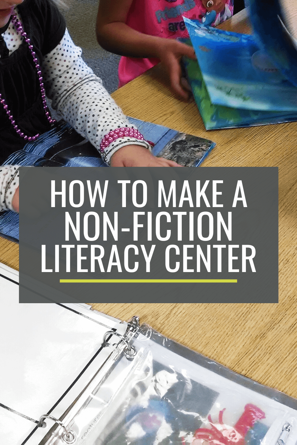 How to Make a Year-Long Non-Fiction Literacy Center for Kindergarten