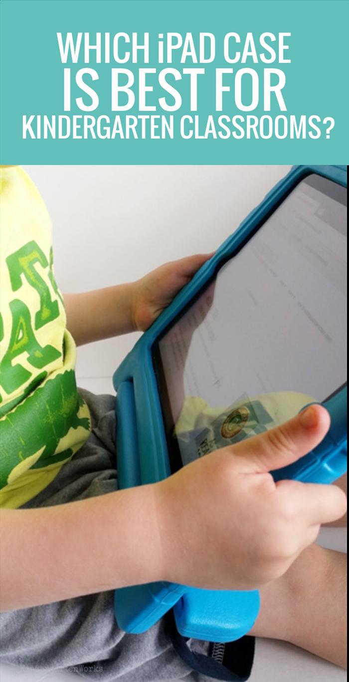 Which iPad Case is Best for Kindergarten Classrooms