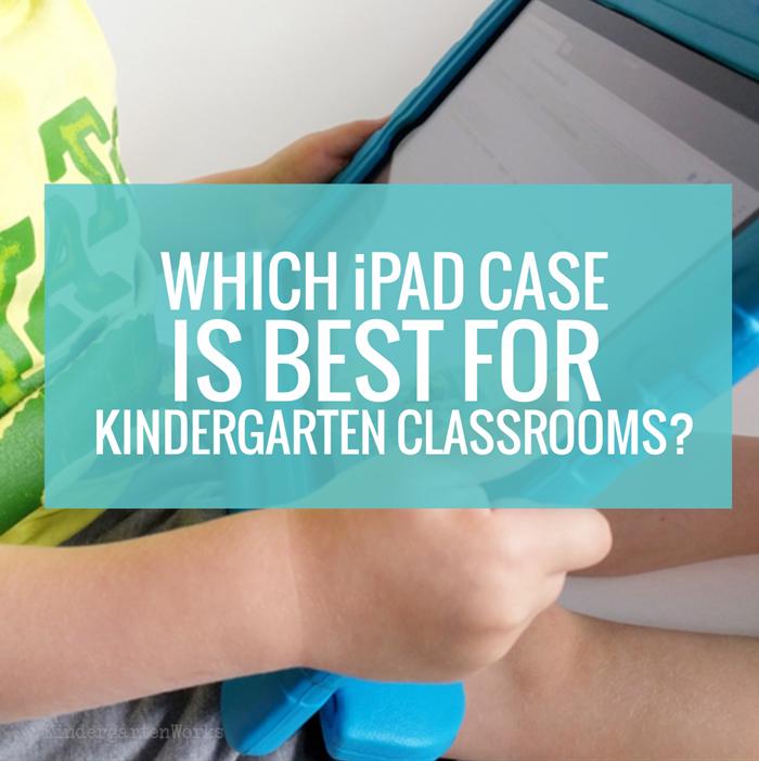 Which iPad Case is Best for Kindergarten
