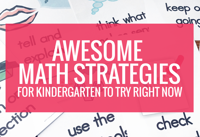 Awesome Math Strategies for Kindergarten to Try Right Now