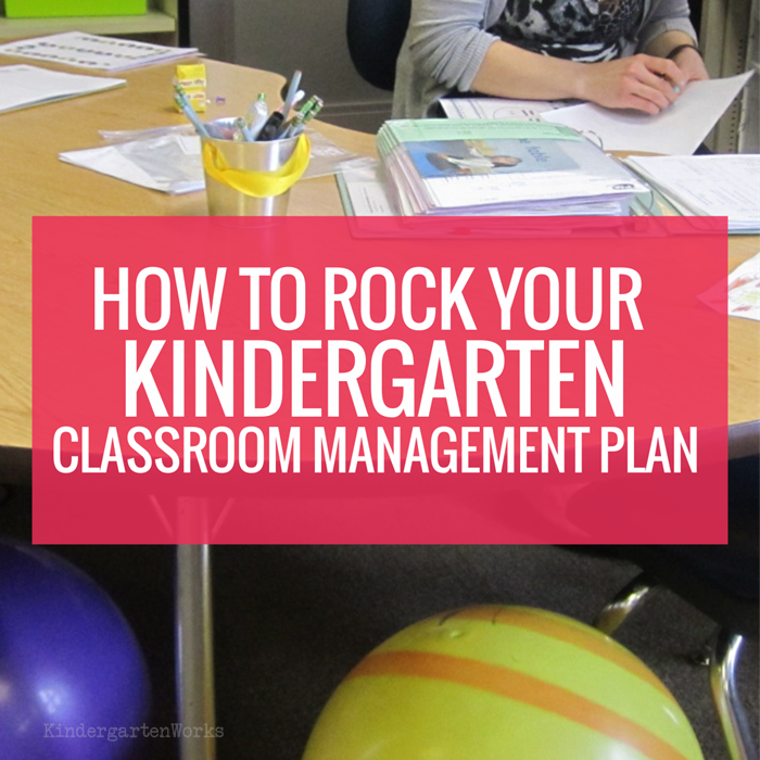 How to Rock Your Kindergarten Classroom Management Plan