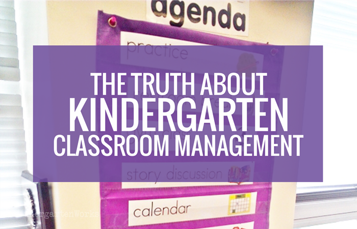 The Truth About Kindergarten Classroom Management