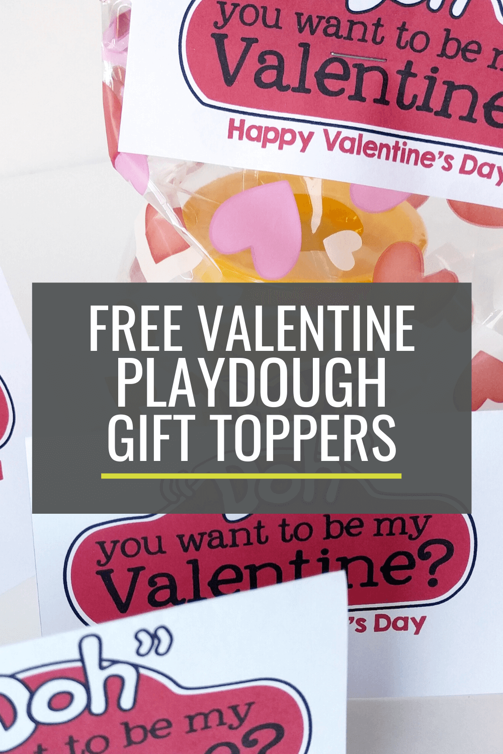 Free Valentine\'s Day Playdough Gift Toppers