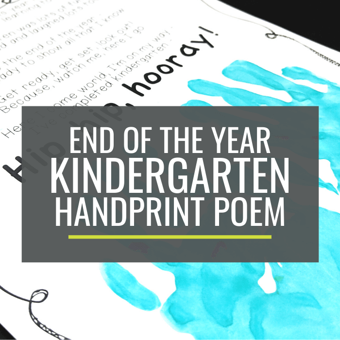 Kindergarten End of the Year Hand Print handprint poem