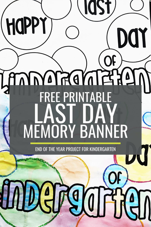 Free Printable Last Day of Kindergarten Memory Banner