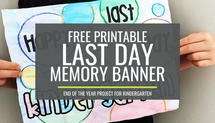 Free Printable End of the Year Kindergarten Memory Banner