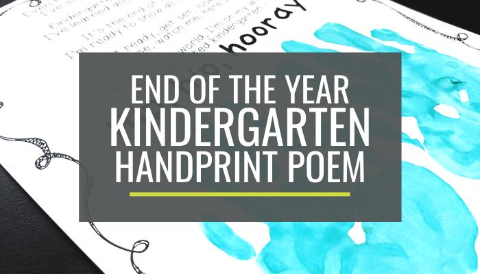 Kindergarten End of the Year Handprint Poem