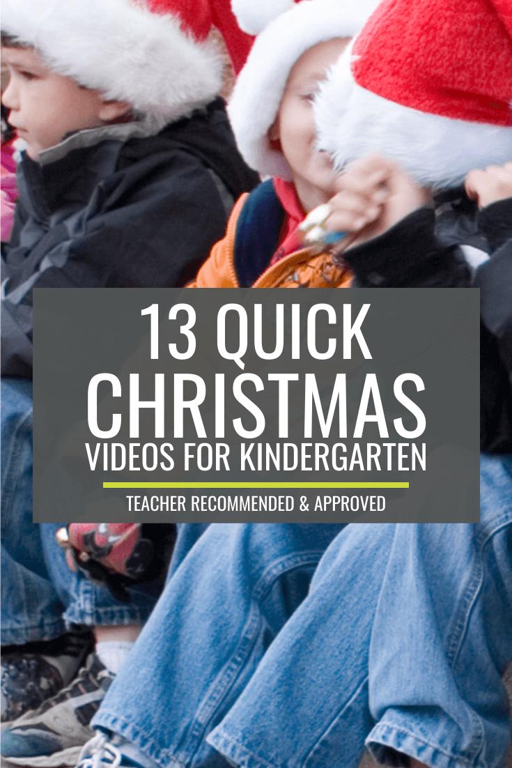 13 Quick Christmas Videos for Kindergarten