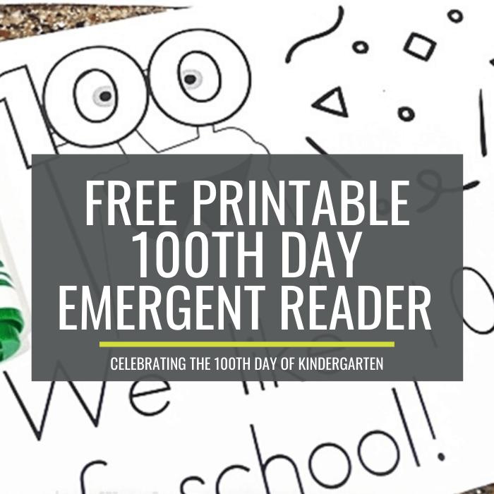 100th day emergent readers for kindergarten