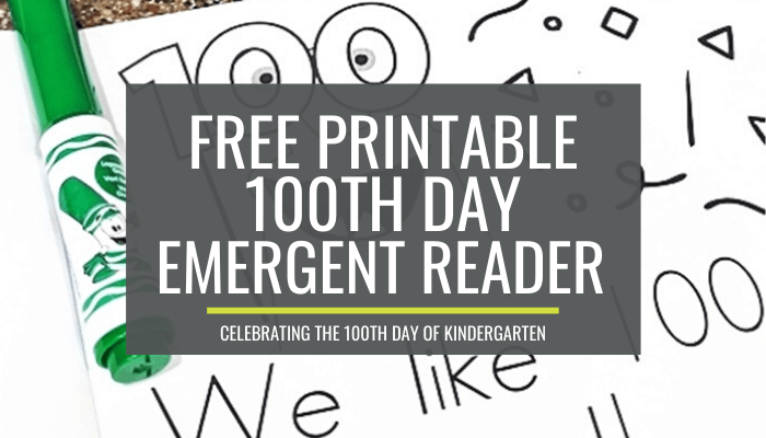100th day emergent readers