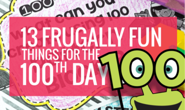 13 frugal fun 100th day things for kindergarten