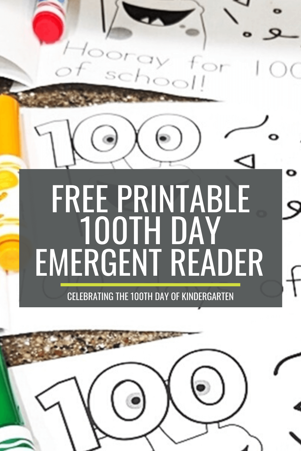 Kinder-Friendly Emergent Readers for the 100th Day of School