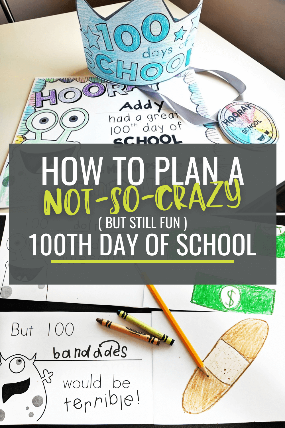 How to Plan a Not-So-Crazy 100th Day of School (or Any Minor Holiday)