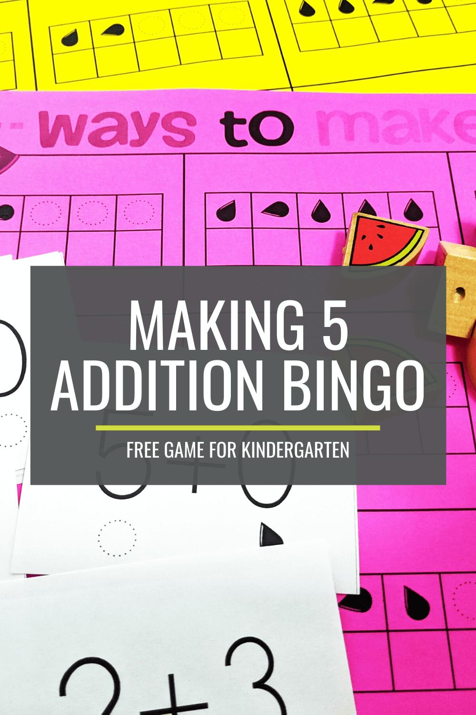 Free 'Making 5' Addition Bingo Game for Kindergarten