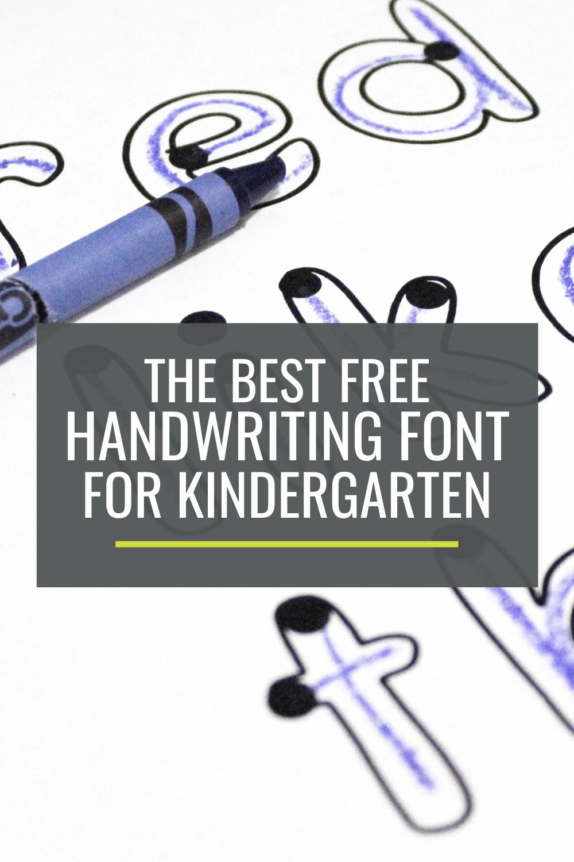 The Best Free Handwriting Font for Kindergarten
