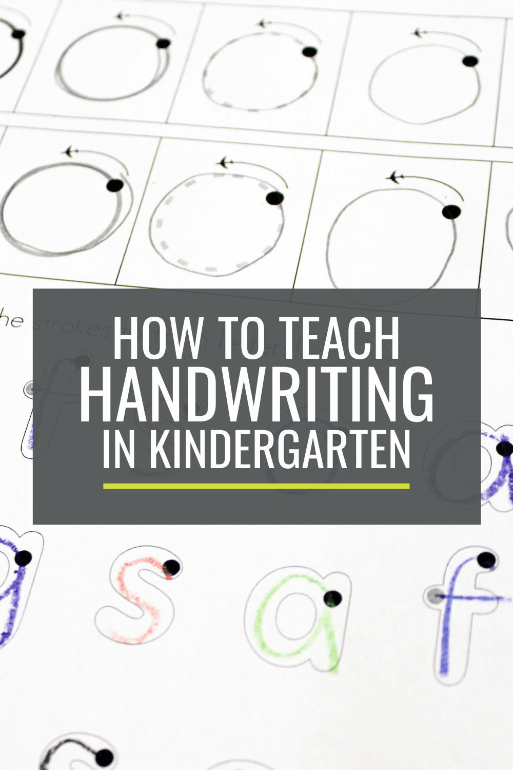 Breaking It Down - How to Teach Handwriting in Kindergarten