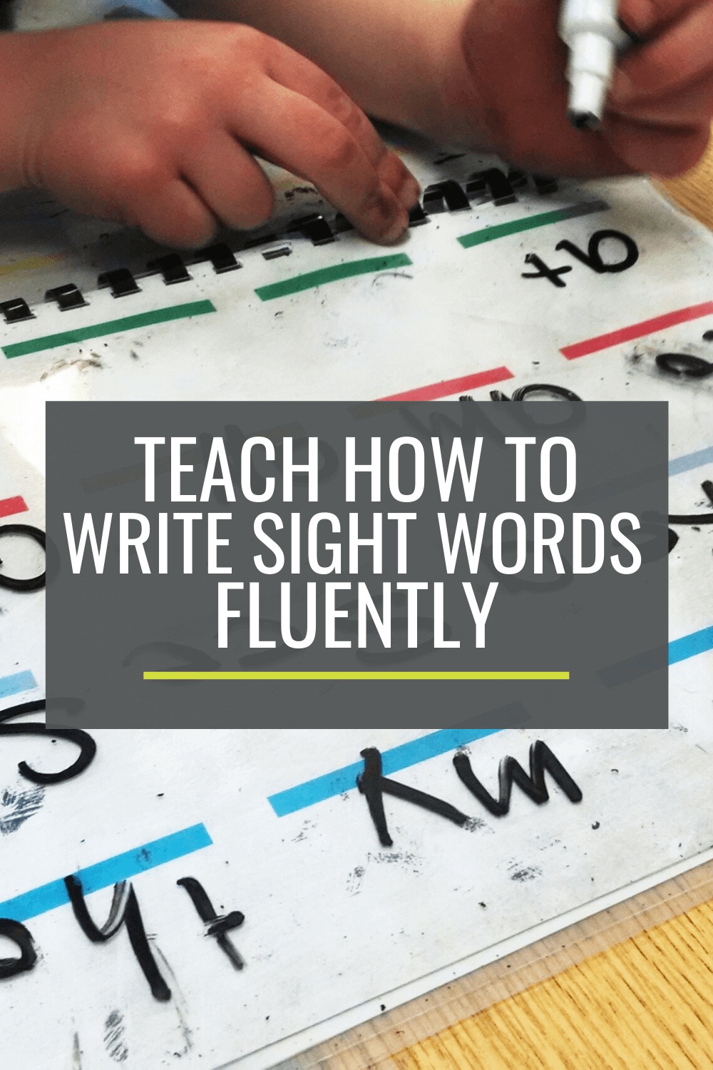 Teach How to Write Sight Words Fluently