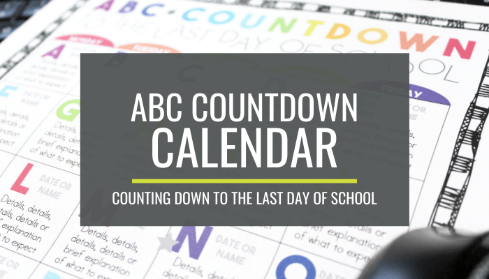 ABC Countdown Calendar for Kindergarten - Counting down to the end of the year